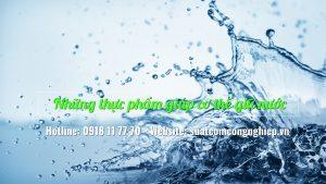 Những thực phẩm giúp cơ thể giữ nước